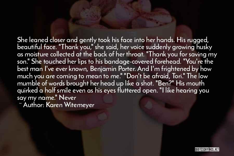 His Beautiful Smile Quotes By Karen Witemeyer