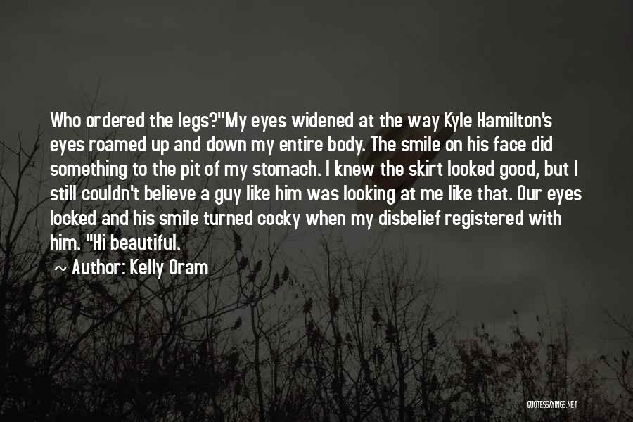 His Beautiful Smile Quotes By Kelly Oram
