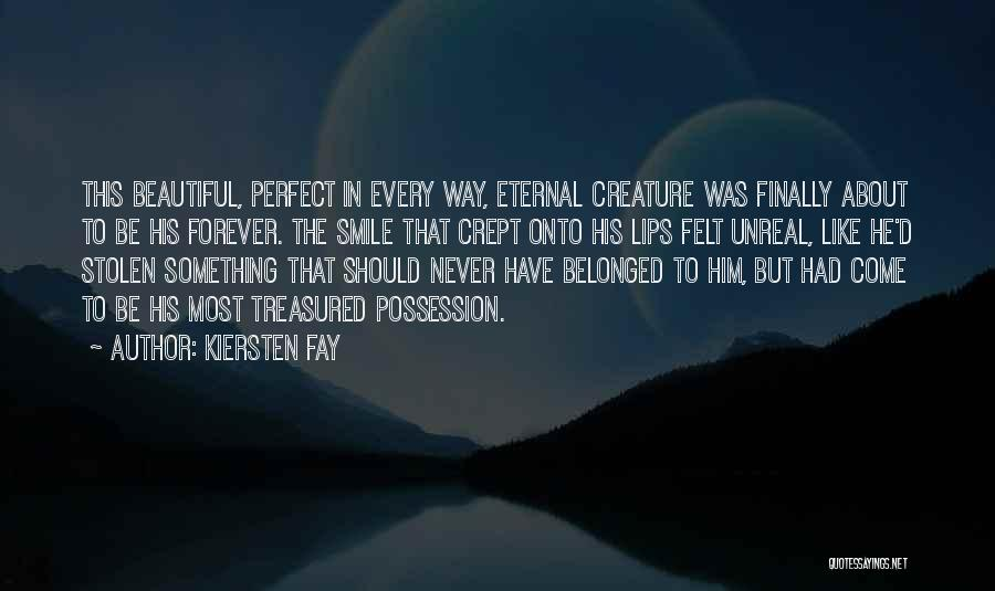 His Beautiful Smile Quotes By Kiersten Fay