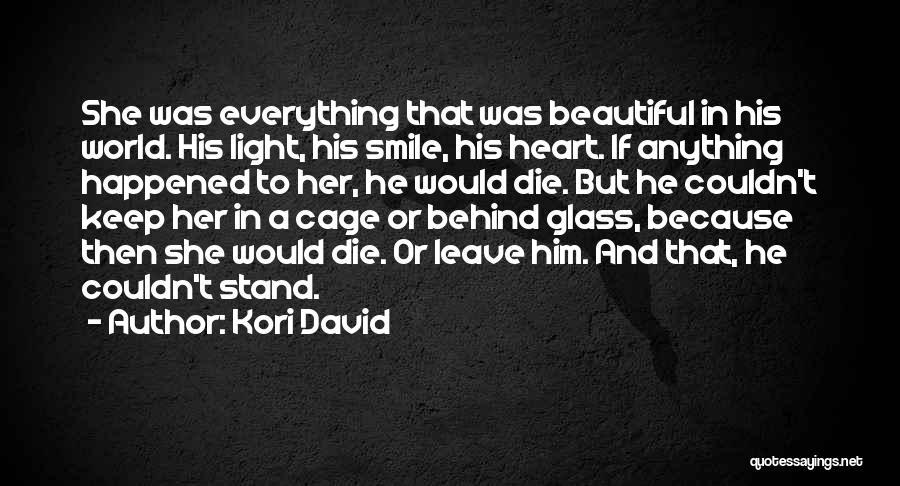 His Beautiful Smile Quotes By Kori David