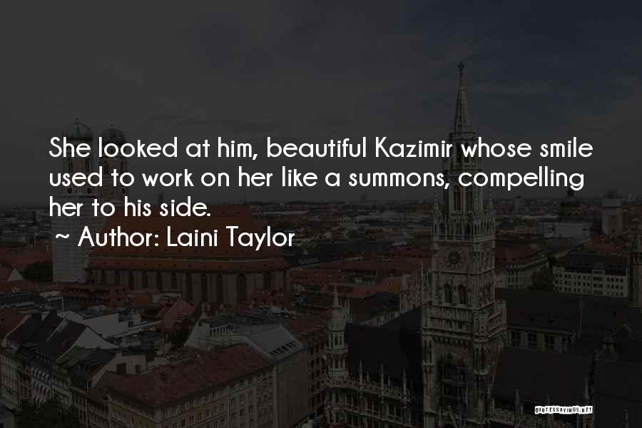 His Beautiful Smile Quotes By Laini Taylor
