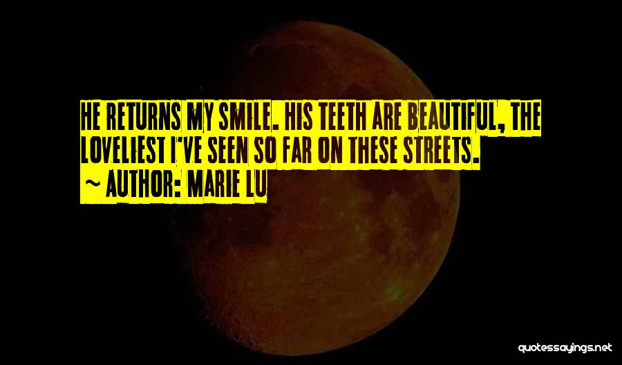 His Beautiful Smile Quotes By Marie Lu