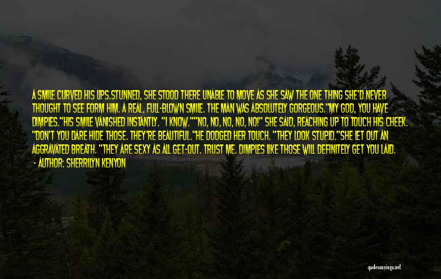 His Beautiful Smile Quotes By Sherrilyn Kenyon
