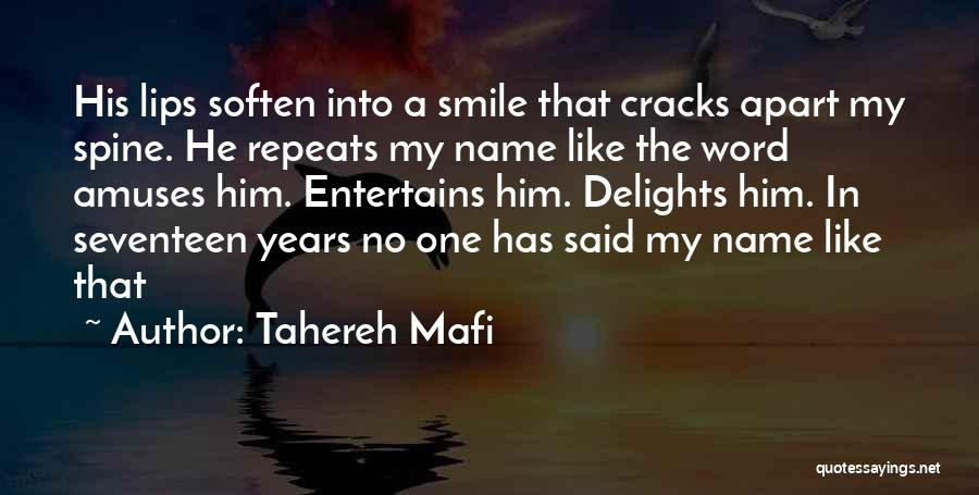 His Beautiful Smile Quotes By Tahereh Mafi