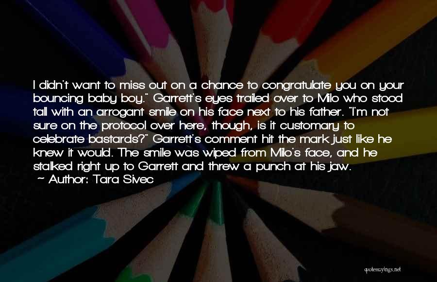 His Beautiful Smile Quotes By Tara Sivec