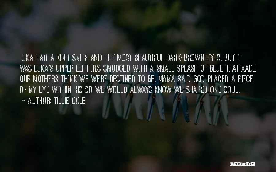 His Beautiful Smile Quotes By Tillie Cole