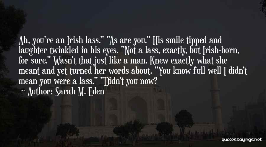 His Eyes Are Like Quotes By Sarah M. Eden