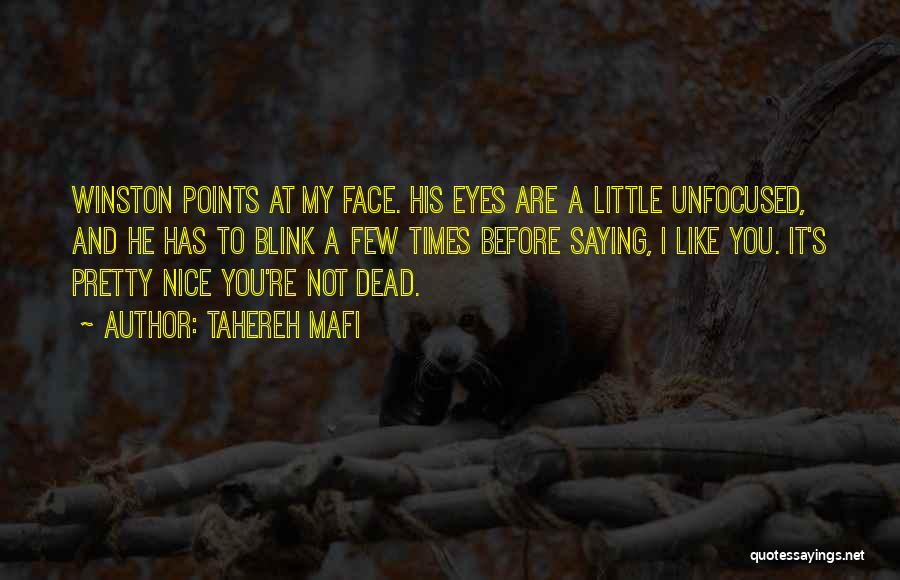 His Eyes Are Like Quotes By Tahereh Mafi