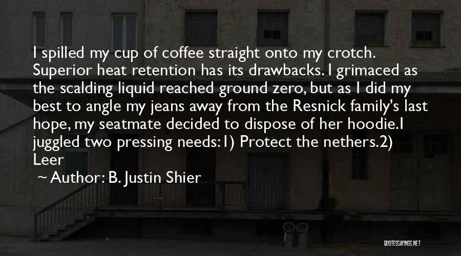 His Hoodie Quotes By B. Justin Shier