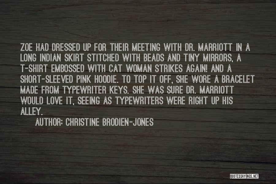 His Hoodie Quotes By Christine Brodien-Jones