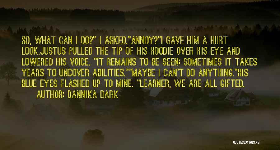 His Hoodie Quotes By Dannika Dark