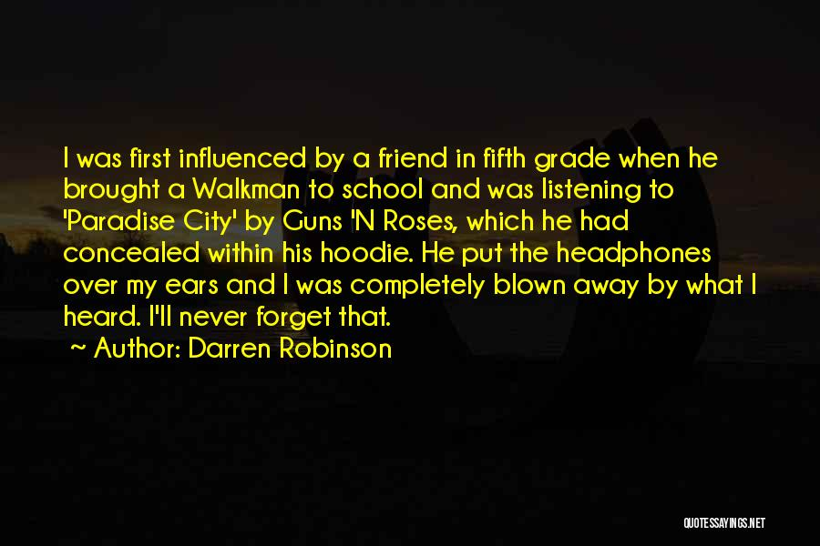 His Hoodie Quotes By Darren Robinson