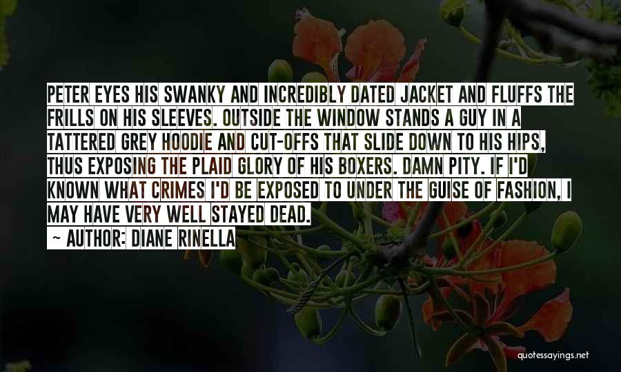 His Hoodie Quotes By Diane Rinella