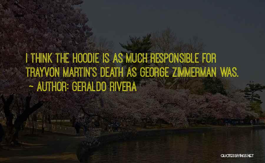 His Hoodie Quotes By Geraldo Rivera