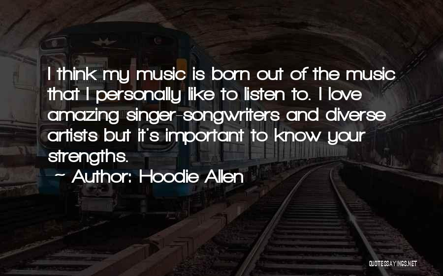 His Hoodie Quotes By Hoodie Allen