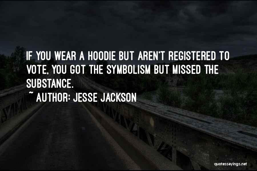 His Hoodie Quotes By Jesse Jackson