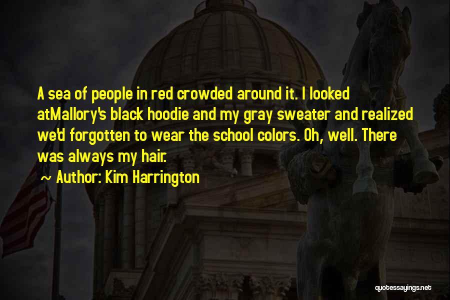 His Hoodie Quotes By Kim Harrington
