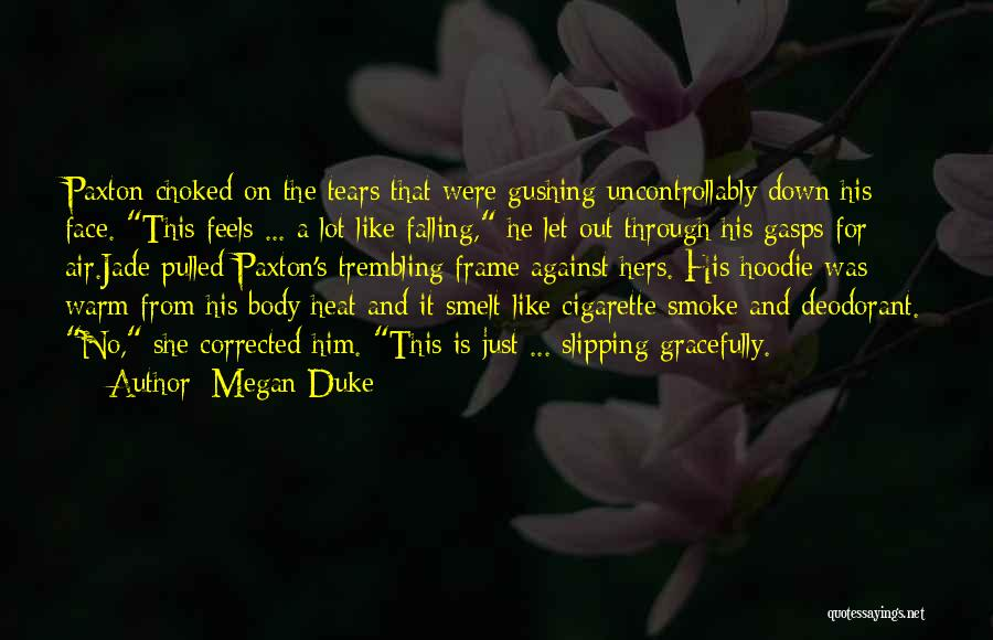 His Hoodie Quotes By Megan Duke