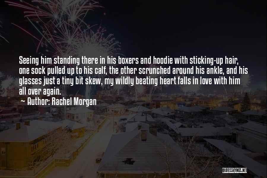 His Hoodie Quotes By Rachel Morgan