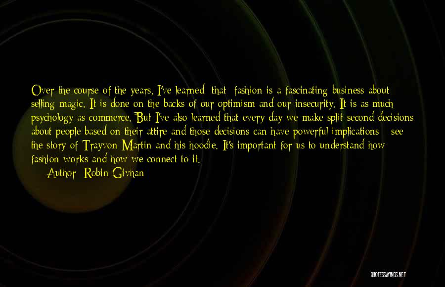 His Hoodie Quotes By Robin Givhan