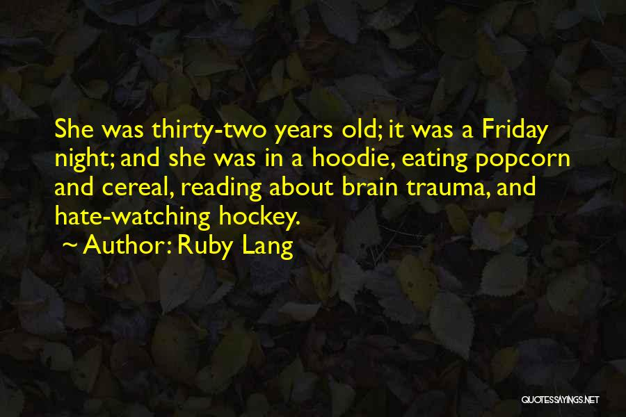 His Hoodie Quotes By Ruby Lang