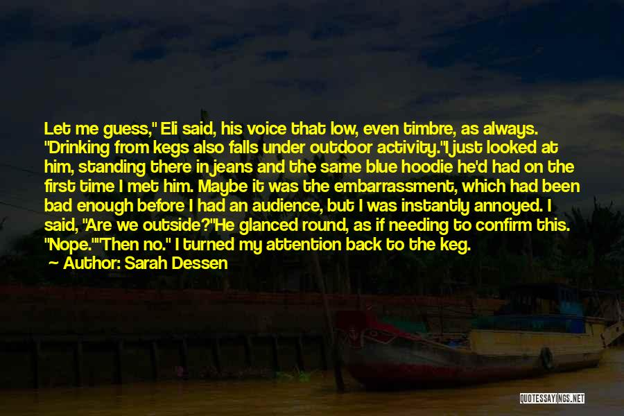 His Hoodie Quotes By Sarah Dessen