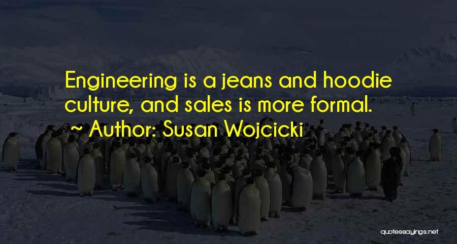 His Hoodie Quotes By Susan Wojcicki
