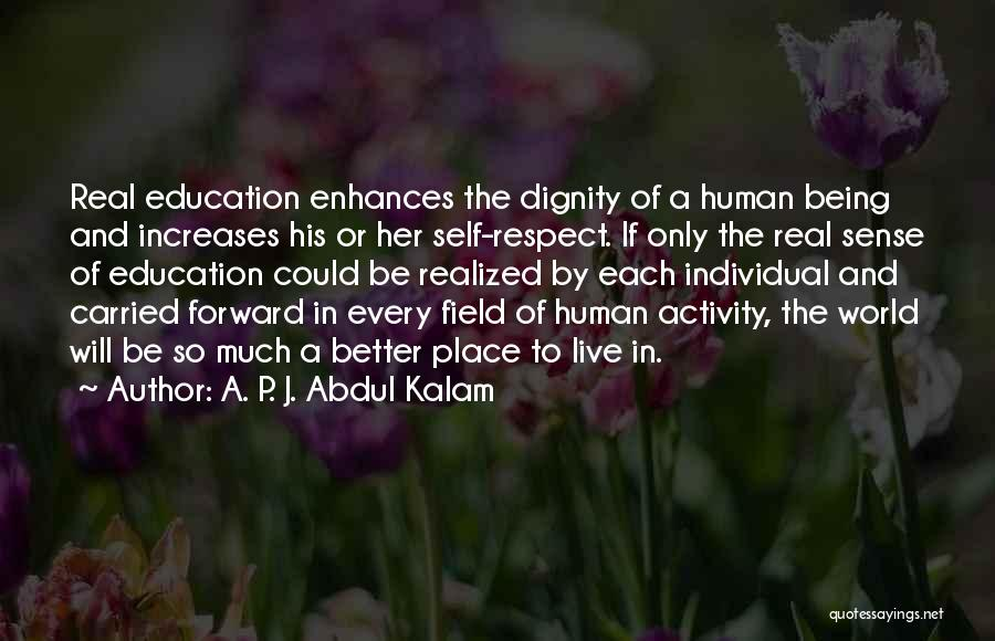 His In A Better Place Quotes By A. P. J. Abdul Kalam