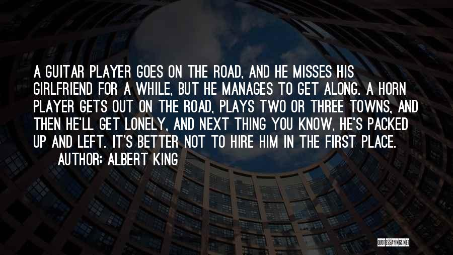 His In A Better Place Quotes By Albert King