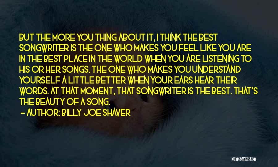 His In A Better Place Quotes By Billy Joe Shaver