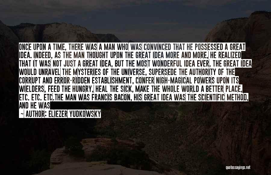 His In A Better Place Quotes By Eliezer Yudkowsky
