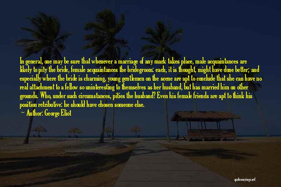 His In A Better Place Quotes By George Eliot