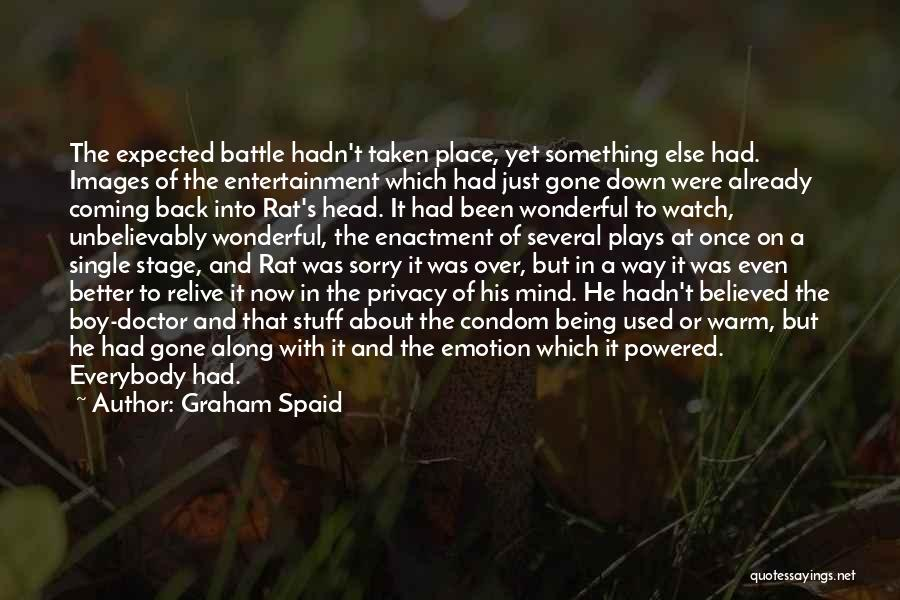 His In A Better Place Quotes By Graham Spaid