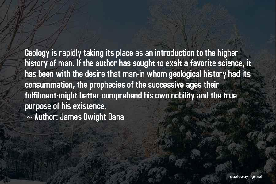His In A Better Place Quotes By James Dwight Dana
