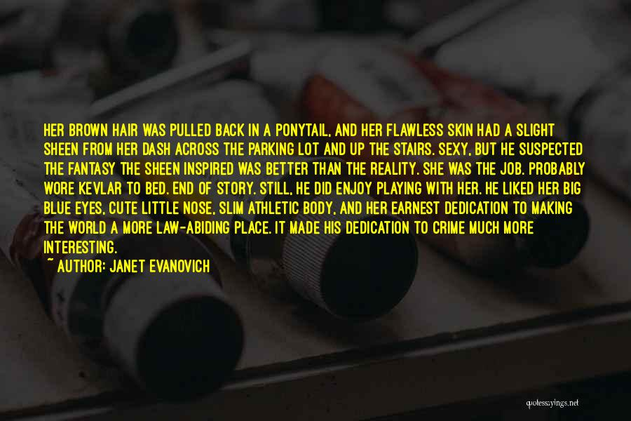 His In A Better Place Quotes By Janet Evanovich
