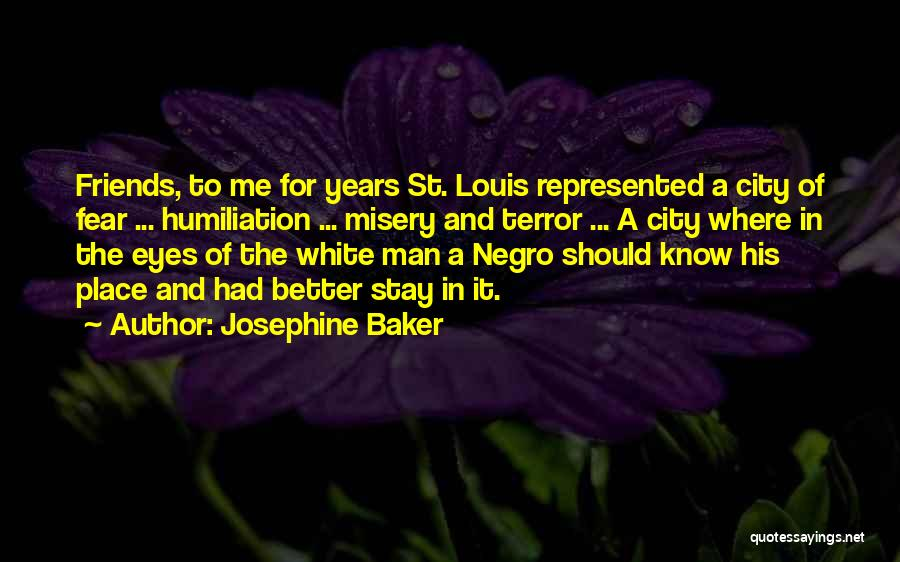 His In A Better Place Quotes By Josephine Baker