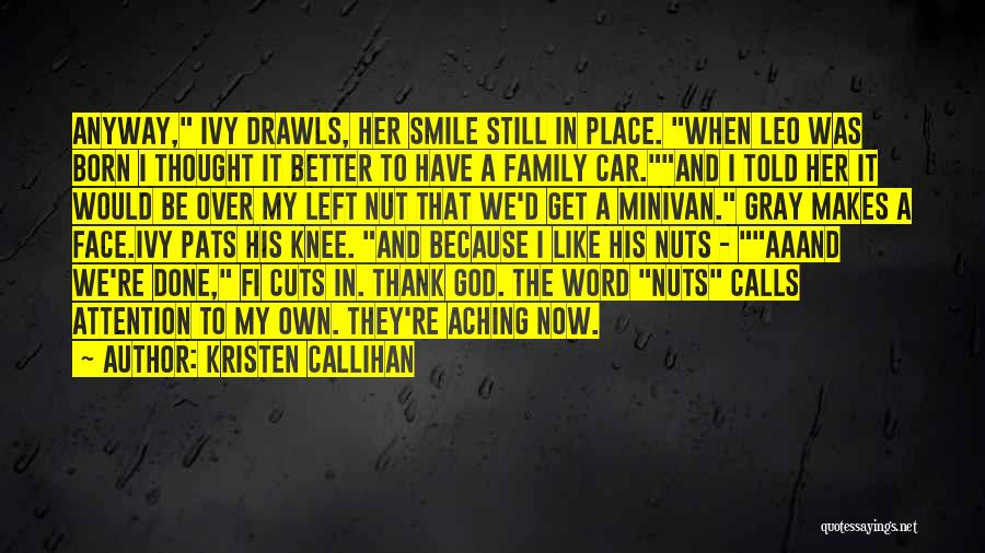 His In A Better Place Quotes By Kristen Callihan