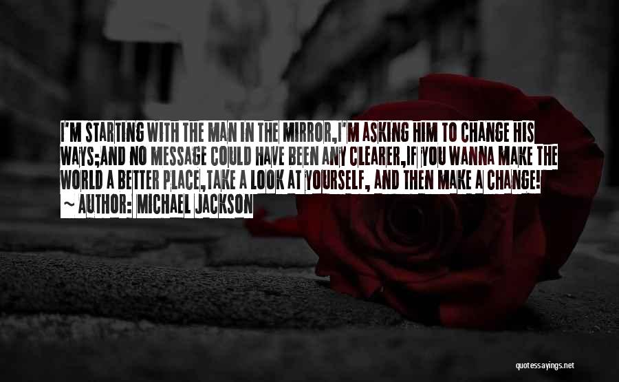 His In A Better Place Quotes By Michael Jackson