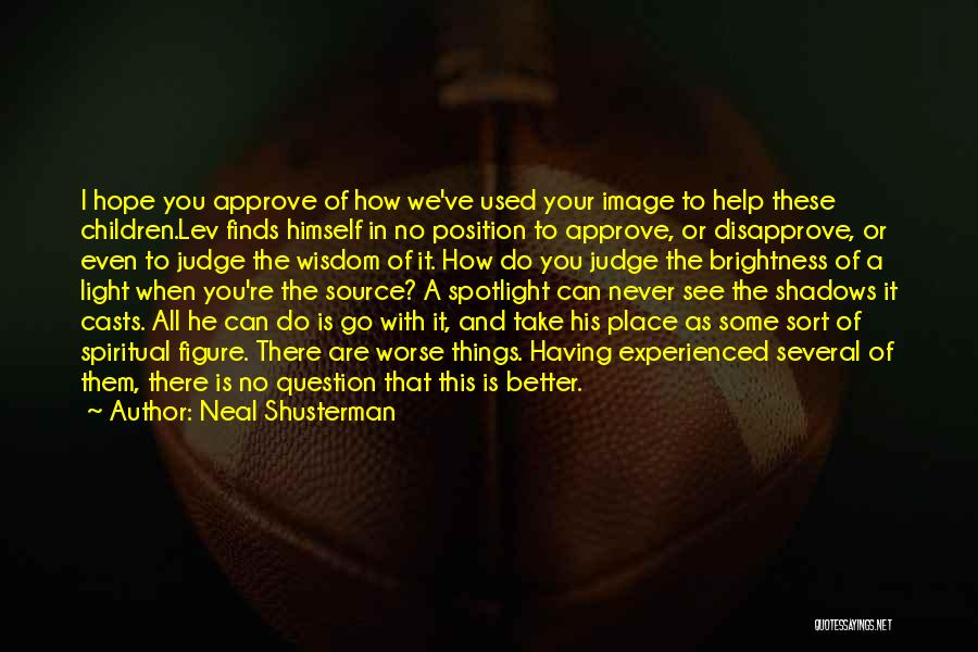 His In A Better Place Quotes By Neal Shusterman