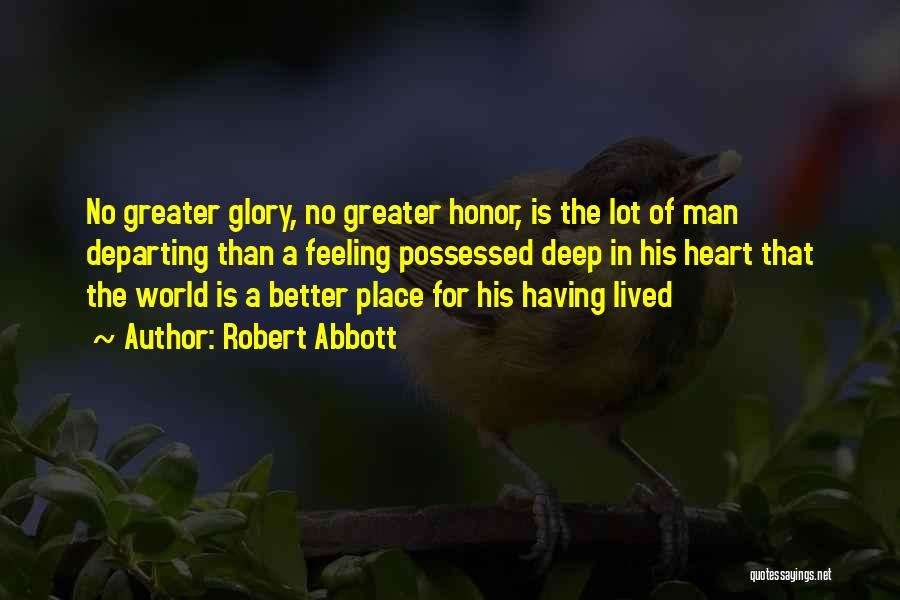 His In A Better Place Quotes By Robert Abbott