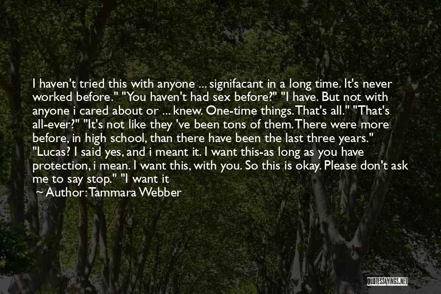 His In A Better Place Quotes By Tammara Webber