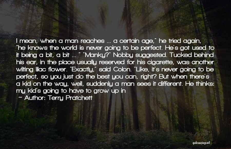 His In A Better Place Quotes By Terry Pratchett