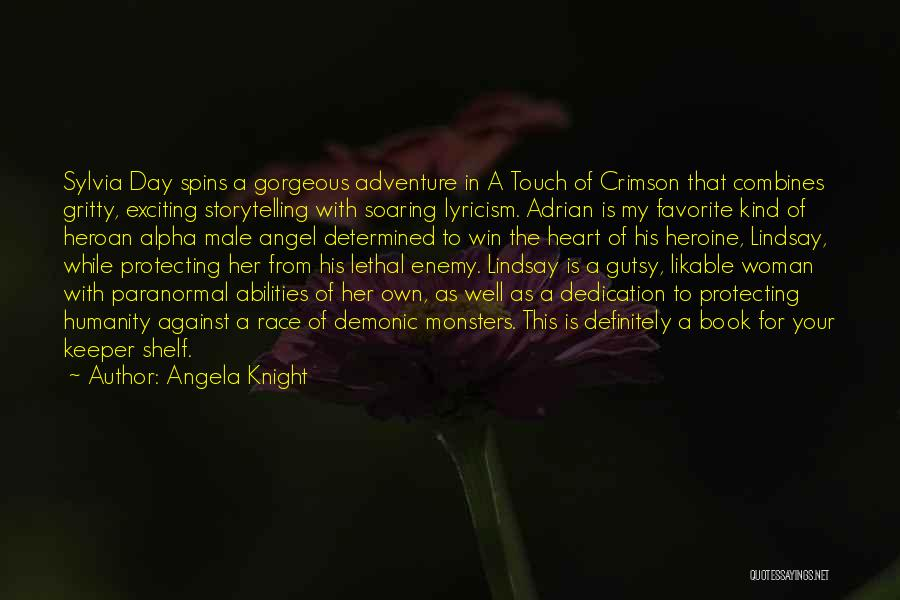 His Kind Of Woman Quotes By Angela Knight