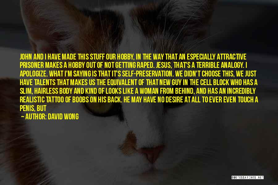 His Kind Of Woman Quotes By David Wong