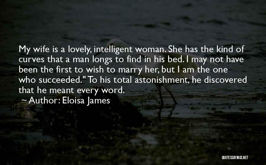 His Kind Of Woman Quotes By Eloisa James