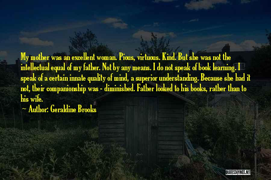 His Kind Of Woman Quotes By Geraldine Brooks