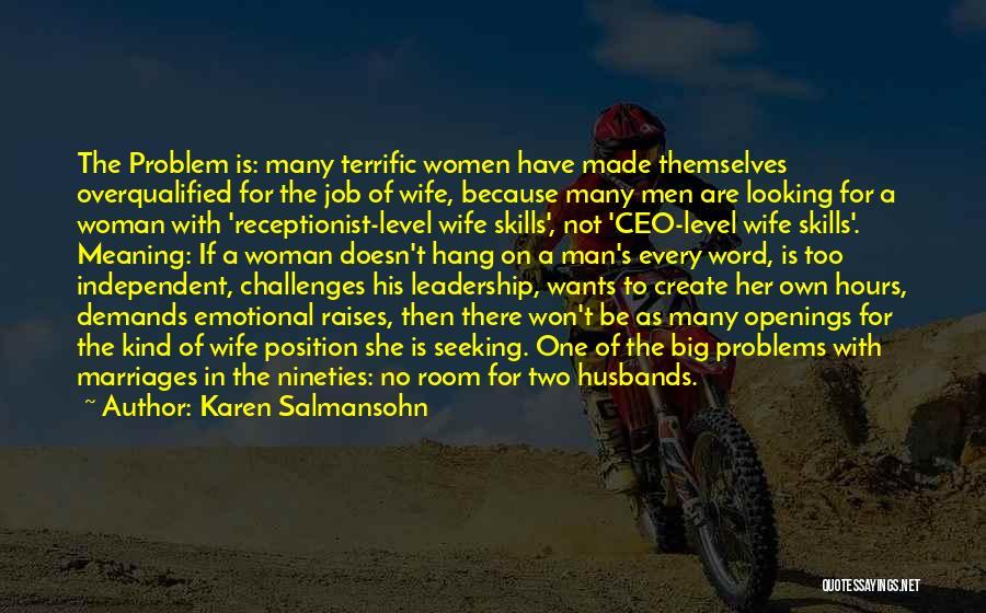 His Kind Of Woman Quotes By Karen Salmansohn