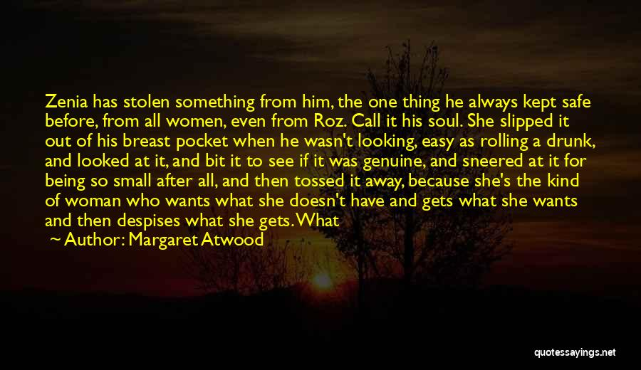 His Kind Of Woman Quotes By Margaret Atwood