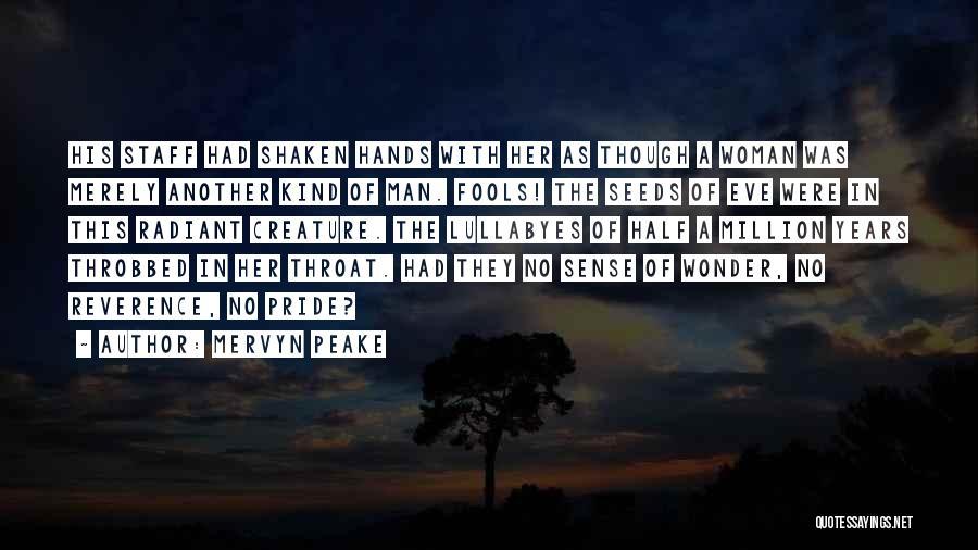His Kind Of Woman Quotes By Mervyn Peake