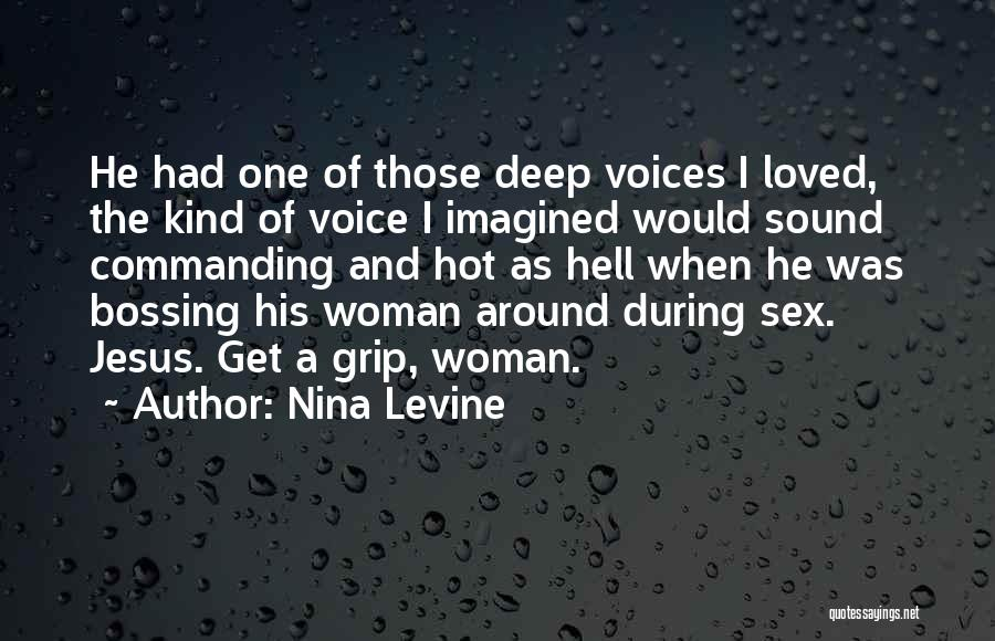 His Kind Of Woman Quotes By Nina Levine